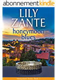 Honeymoon Blues (Honeymoon Series Book 3) (English Edition)