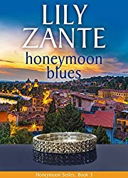 Honeymoon Blues (Honeymoon Series Book 3)