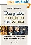 Das große Handbuch der Zitate: 25.000...