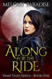 Along For The Ride (Vamp Tales Book 1) (English Edition)