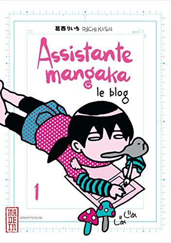 Assistante mangaka (1) : Assistante mangaka, le blog