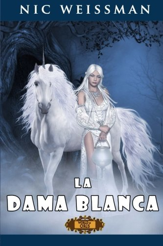 La Dama Blanca: Volume 2 (El Destino del Mercader)