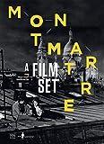 Montmartre - Décors de cinéma