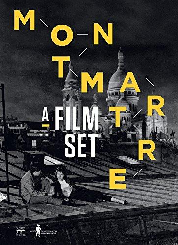 Montmartre : Décors de cinéma par Pierre Philippe