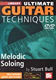 Ultimate Guitar Techniques: Melodic Soloing [Import anglais]
