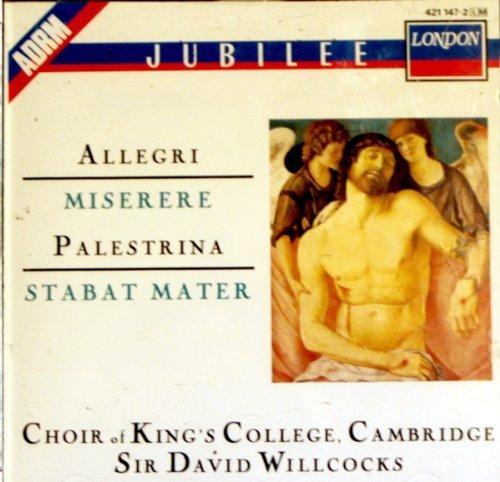 Allegri : Miserere (Psaume 51) - Palestrina : Stabat Mater