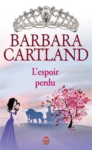 L'espoir perdu par Barbara Cartland