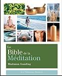 La bible de la m�ditation : Guide d�t...