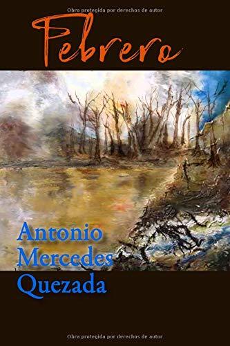 Febrero por Antonio Mercedes Quezada