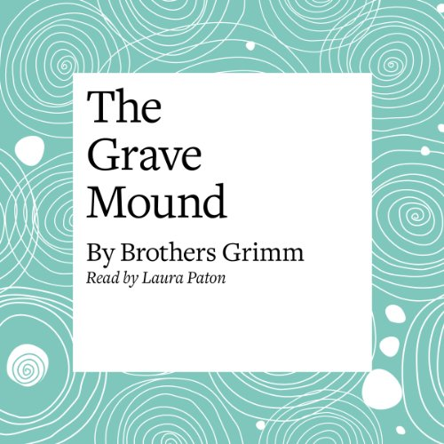 The Grave Mound  Audiolibri