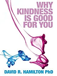 Why Kindness is Good for You