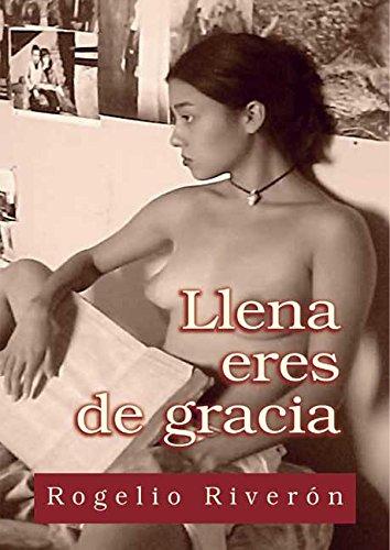 Llena eres de gracia por Rogelio Riverón