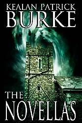 The Novellas by Kealan Patrick Burke (2013-04-24)