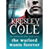 The Warlord Wants Forever (The Immortals After Dark Series Book 1)