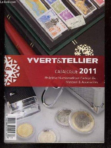 CATALOGUE 2011. PHILATELIE, NUMISMATIQUE, CARTOPHILIE, MATERIEL ET ACCESSOIRES.