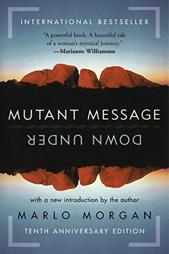 Mutant Message Down Under por Marlo Morgan