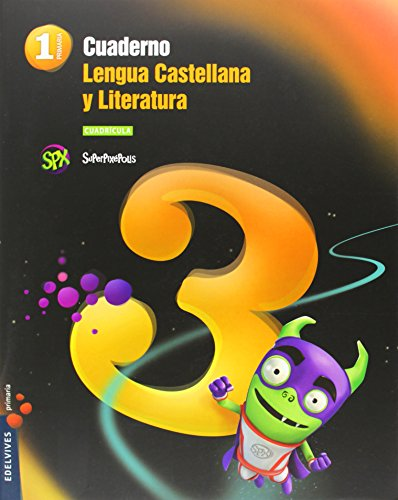 Cuaderno 3 de Lengua Castellana y L. 1º Primaria (Cuadrícula) (Superpixépolis) - 9788426392909 por Mª Luz Bustos Guerrero
