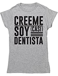 HippoWarehouse Créeme Soy (Casi) Dentista camiseta manga corta ajustada para mujer
