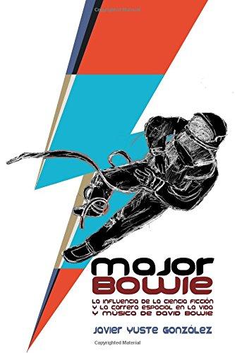 major-bowie-la-influencia-de-la-ciencia-ficcion-y-la-carrera-espacial-en-la-vida-y-musica-de-david-b