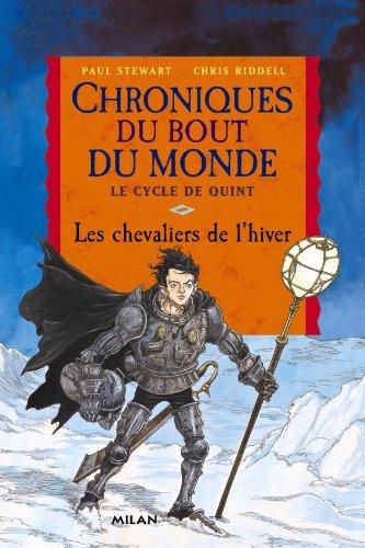 Chroniques du bout du monde - cycle de quint: 2. Les chevaliers de l'hiver (Poche) par