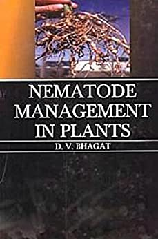 D. V. Bhagat - Nematode Management in Plants