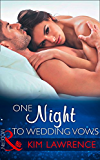 One Night To Wedding Vows (Mills & Boon Modern) (Wedlocked!, Book 76)