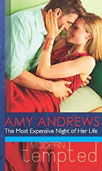 The Most Expensive Night of Her Life (Mills & Boon Modern Tempted) by [Andrews, Amy]