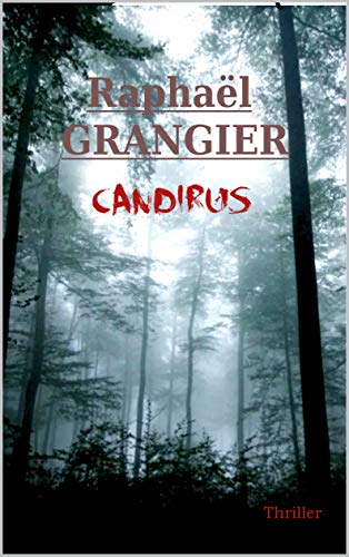Candirus (French Edition) eBook: Raphaël GRANGIER: Amazon.es ...