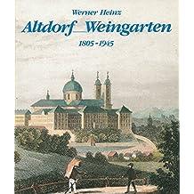 Altdorf /Weingarten (1805-1945): Industrialisierung, Arbeitswelt und politische Kultur