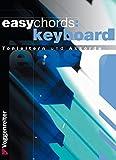Easy Chords Keyboard - Die wichtigsten Tonleitern und Akkorde für Keyboard - Jeromy Bessler, Norbert Opgenoorth
