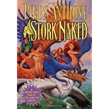 Stork Naked (Xanth Novels) by Piers Anthony (2006-10-31)