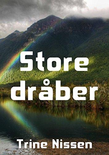 Store dråber (Danish Edition) por Trine  Nissen