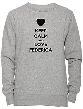Keep Calm And Love Federica Unisex Uomo Donna Felpa Maglione Pullover Grigio Tutti Dimensioni Men's Women's Jumper...