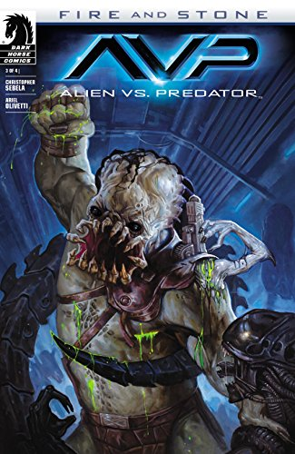 Alien vs. Predator: Fire and Stone #3 (Aliens vs. Predator ...
