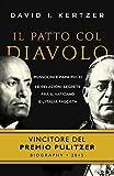 Image de Il patto col diavolo: Mussolini e Papa Pio XI le relazioni segrete fra il Vaticano e l'Ita