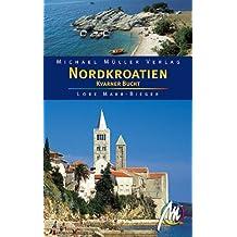 Nordkroatien: Kvarner Bucht