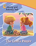 The Lord's Prayer Coloring and Activity Book: Our Father in Heaven (Bible Chapters for Kids)