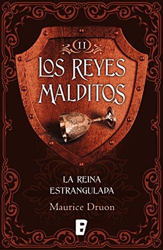 La reina estrangulada (Los Reyes Malditos 2): Los Reyes Malditos II (Spanish Edition)