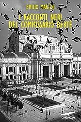 I racconti neri del Commissario Berté: Le indagini del commissario Berté