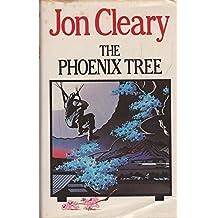 The Phoenix Tree by Jon Cleary (1984-06-28)