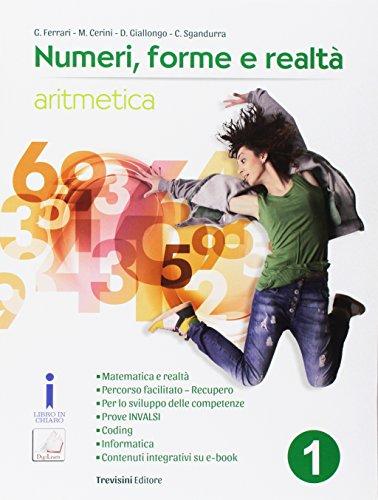 Numeri, forme e realt. Per la Scuola media. Con e-book. Con espansione online: 1