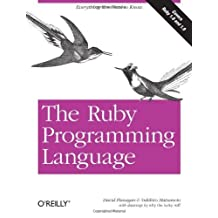 The Ruby Programming Language 1st edition by Flanagan, David, Matsumoto, Yukihiro (2008) Paperback
