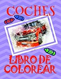 Best Libros para padres Los niños pequeños - Libro de Colorear Coches ✎: Libro de Colorear Review