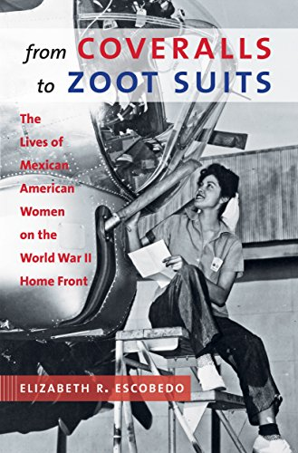 From Coveralls to Zoot Suits: The Lives of Mexican American Women on the World War II Home Front (White Zoot Suit)