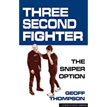 Three Second Fighter: The Sniper Option (English Edition)