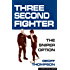 Three Second Fighter: The Sniper Option