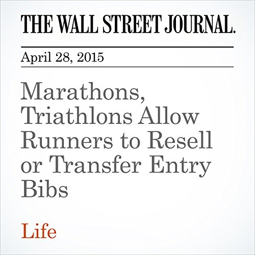 Marathons, Triathlons Allow Runners to Resell or Transfer Entry Bibs