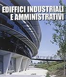 Edifici industriali e amministrativi