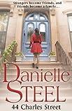 44 Charles Street by Danielle Steel (2012-03-01)
