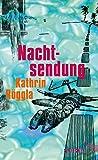 Nachtsendung: Unheimliche Geschichten - Kathrin Röggla